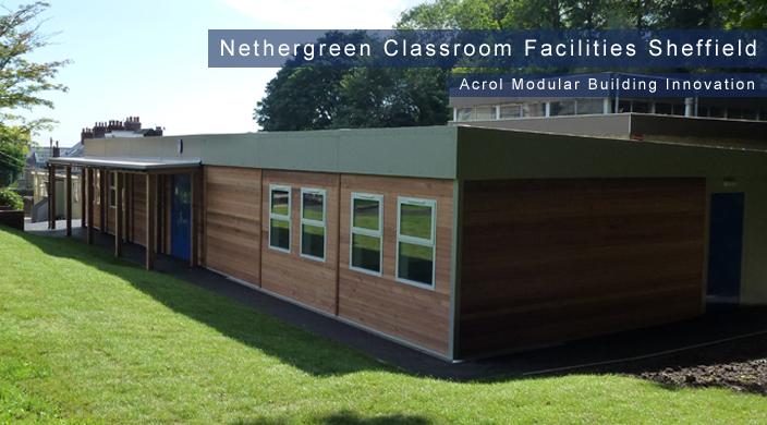 Acrol Innovation Modular Buildings  - Nethergreen Classroom Facilities Sheffield